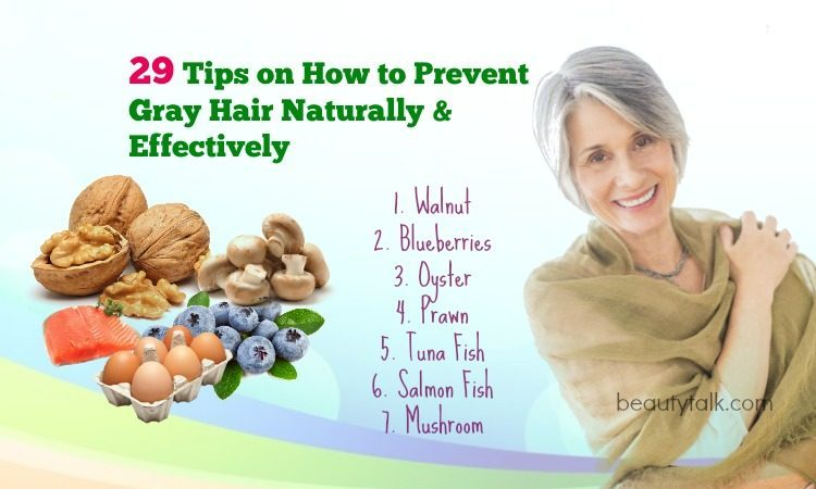 29 Tips on How to Prevent Gray Hair Naturally & Effectively