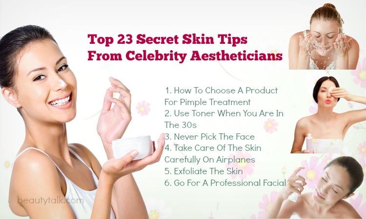 Secret Skin Tips From Celebrity Aestheticians