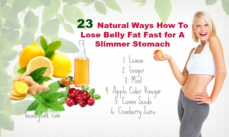 23 Natural Ways How To Lose Belly Fat Fast for A Slimmer ...