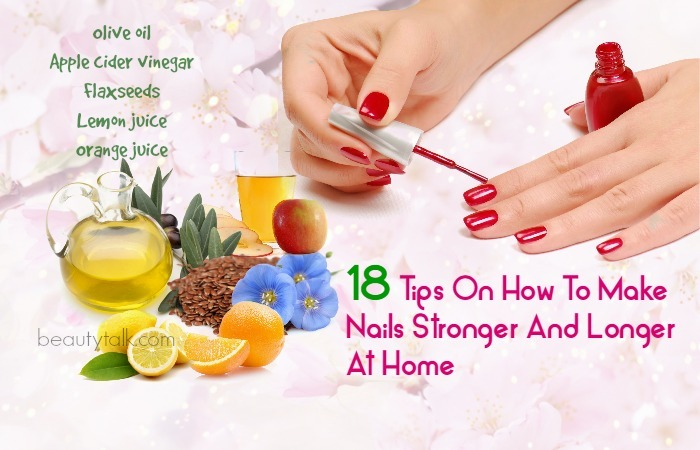 how to make your nails grow faster and stronger