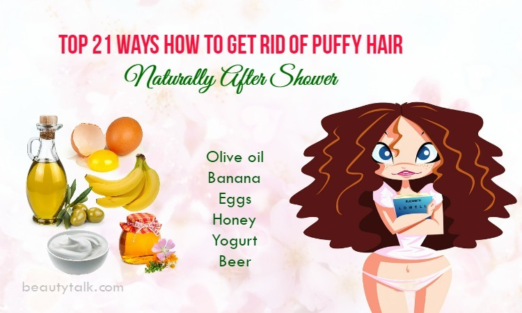 How To Get Rid Of Puffy Hair