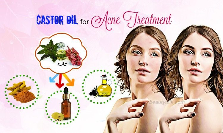 12 Most Popular Ways How To Use Castor Oil For Acne Treatment