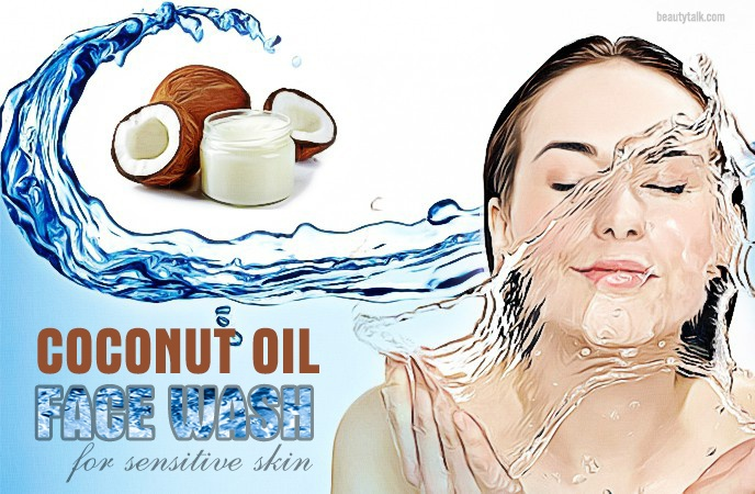 face wash for sensitive skin - coconut oil face wash