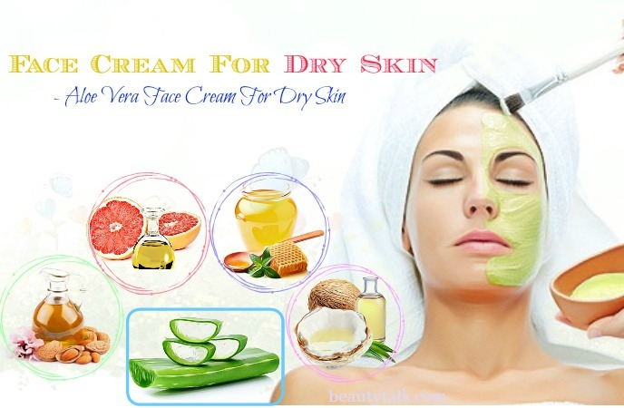 homemade face cream for dry skin - aloe vera face cream