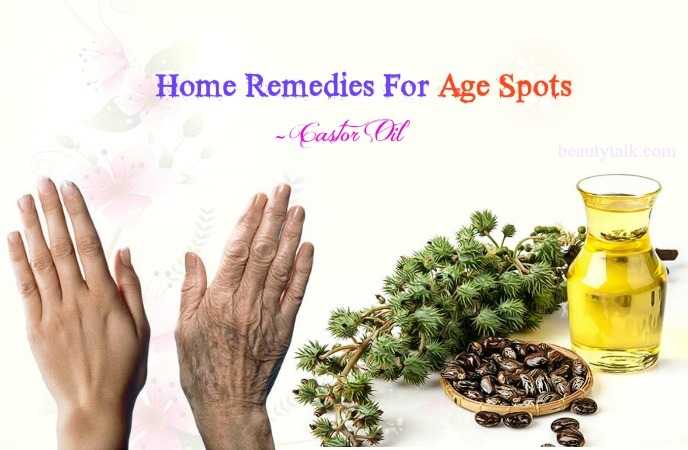 natural home remedies for age spots - castor oil