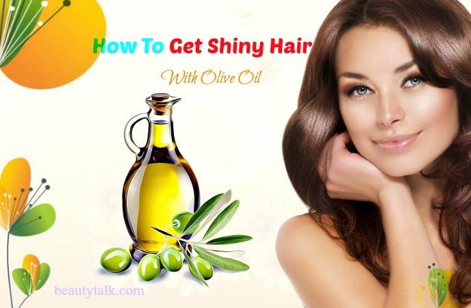 how to get shiny hair at home - olive oil