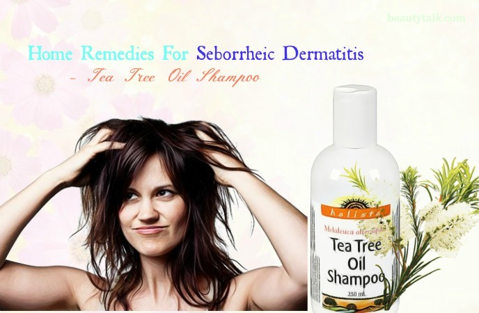 home remedies for seborrheic dermatitis in ears - tea tree oil shampoo