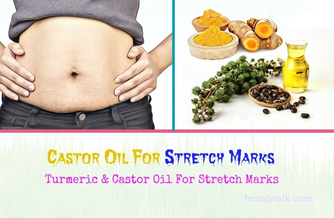uses of castor oil for stretch marks - turmeric & castor oil for stretch marks