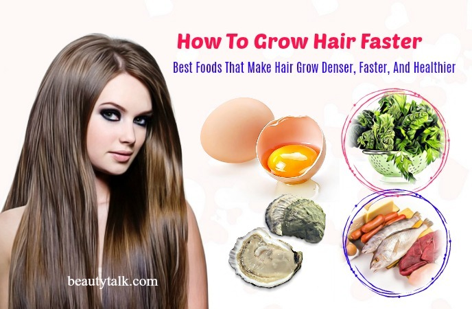foods that make hair grow faster