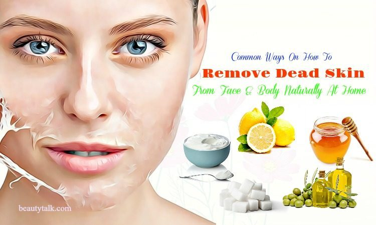 ways how to remove dead skin