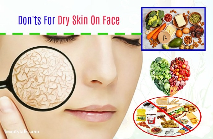 don'ts for dry skin on face