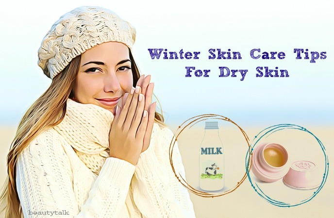 best winter skin care tips - winter skin care tips for dry skin