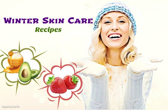 winter skin care tips - winter skin care recipes