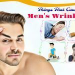 things that cause men's wrinkles and how to reduce them