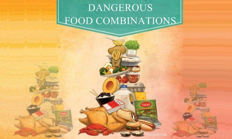 most dangerous food combinations