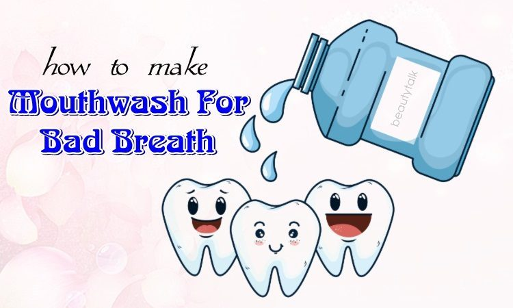 how to make mouthwash for bad breath at home