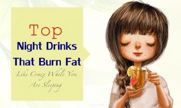 night drinks that burn fat like crazy while you are sleeping