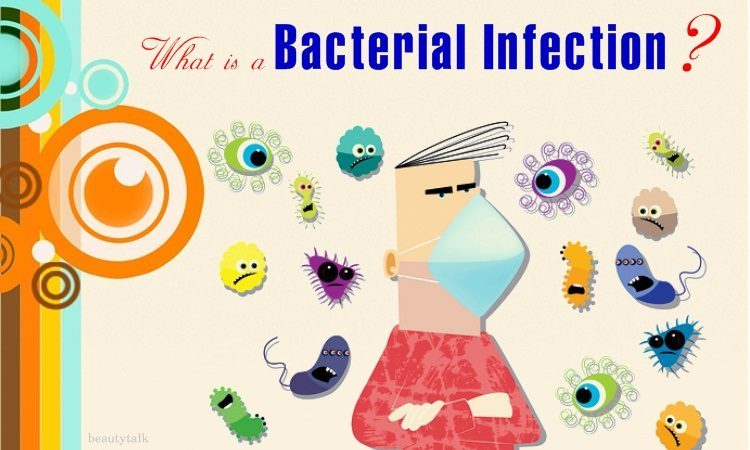 what is a bacterial infection and cause