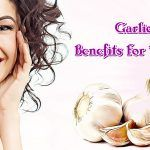 beauty garlic benefits for women